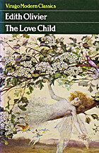 The love-child by Edith Olivier