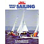 Sports Illustrated Small-Boat Sailing: A…