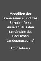Medaillen der Renaissance und des Barock :…