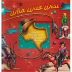 The Wild Wild West Cookbook : Cuisine from…