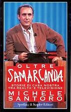 Oltre Samarcanda by Michele Santoro