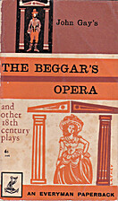 John Gay's The Beggar's Opera and other 18th…