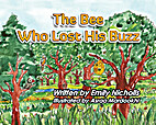 The Bee Who Lost His Buzz by Emily Nicholls