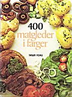 400 matgleder i farger (Your Favourite…