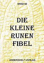 Die kleine Runen Fibel by brighid