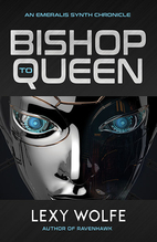 Bishop to Queen by Lexy Wolfe