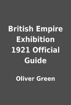 British Empire Exhibition 1921 Official…