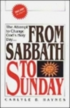From Sabbath to Sunday: a Discussion of the…