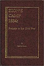 Zion's Camp 1834: Prelude to the Civil…