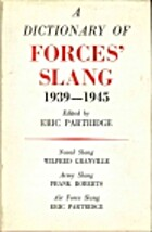 Dictionary of Forces Slang 1939-1945 by Eric…