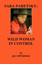 SARA PARETSKY: WILD WOMAN IN CONTROL by Gay…