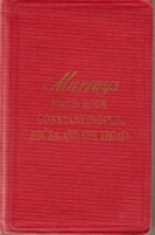 Handbook for Travellers in Constantinople,…