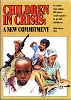 Children in Crisis: A New Commitment by…