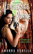 Vengeance Borne by Amanda Bonilla