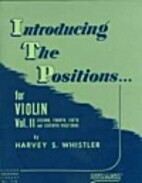 Introducing The Positions for Violin Vol. II…