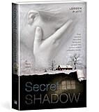 Secret Shadow by Loreen Plett