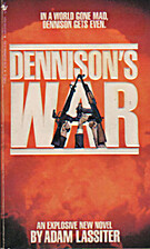 Dennison's War by Adam Lassiter