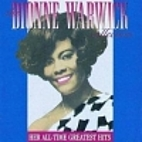The Dionne Warwick Collection: Her Greatest…