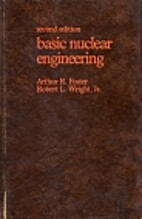 Basic Nuclear Engineering by Arthur R.…