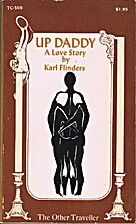 Up Daddy: A Love Story by Karl Flinders