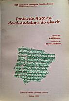Fontes da história de al-Andalus e do Gharb…