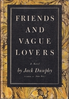 Friends and Vague Lovers by Jack Dunphy