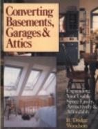Converting Basements, Garages & Attics:…