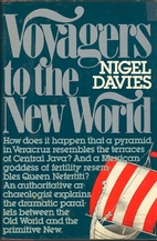 Voyagers to the New World by Nigel Davies