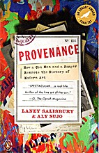 Provenance : how a con man and a forger…