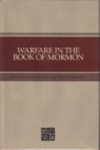 Warfare in the Book of Mormon by Stephen D.…