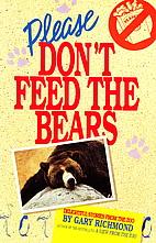 Please Don't Feed the Bears: Delightful…