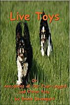 Live Toys by Emma Davenport