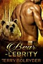 Bear-lebrity by Terry Bolryder