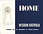 Home, Western Australia / produced for the…