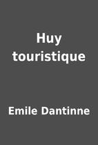 Huy touristique by Emile Dantinne