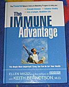 The Immune Advantage: The Powerful, Natural…