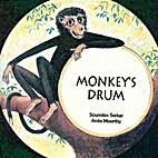 Monkey's Drum by Anitha Moorthy