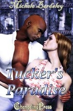 Tucker's Paradise by Michele Bardsley