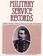 Military Service Records: A Select Catalog…