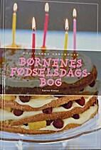 Børnenes fødselsdagsbog by Katrine Klinken