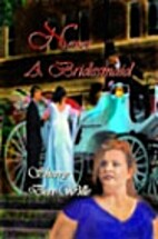 NEVER A BRIDESMAID by Sherry Derr-Wille