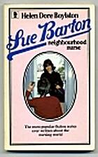 Sue Barton, Neighborhood Nurse by Helen Dore…