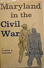 Maryland in the Civil War by Harold Randall…