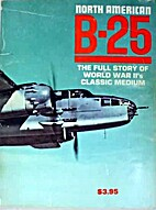 North American B-25: the full story of…