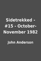 Sidetrekked - #15 - October-November 1982 by…