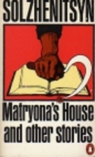 Matryona's House and Other Stories by…