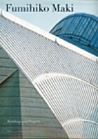 Fumihiko Maki Buildings and Projects by…