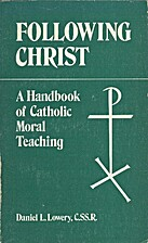 Following Christ: A Handbook of Catholic…