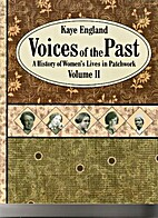 Voices of the Past, Volume II: A History of…