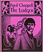 The Lodger by Fred Chappell